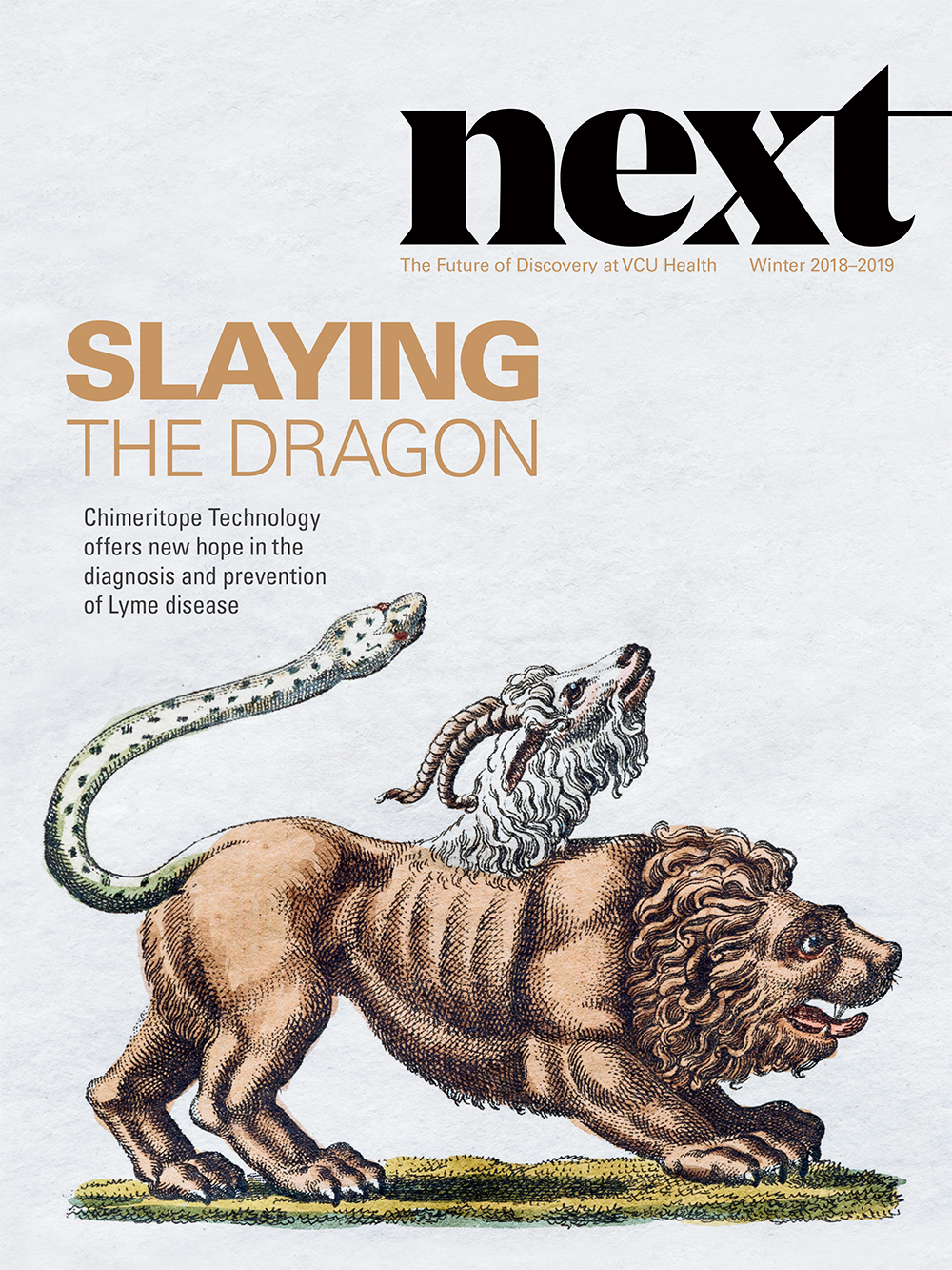 The cover of our latest edition of NEXT magazine features a depiction of the Chimera, a figure in Greek Mythology that inspired the name of an exciting new healthcare technology.