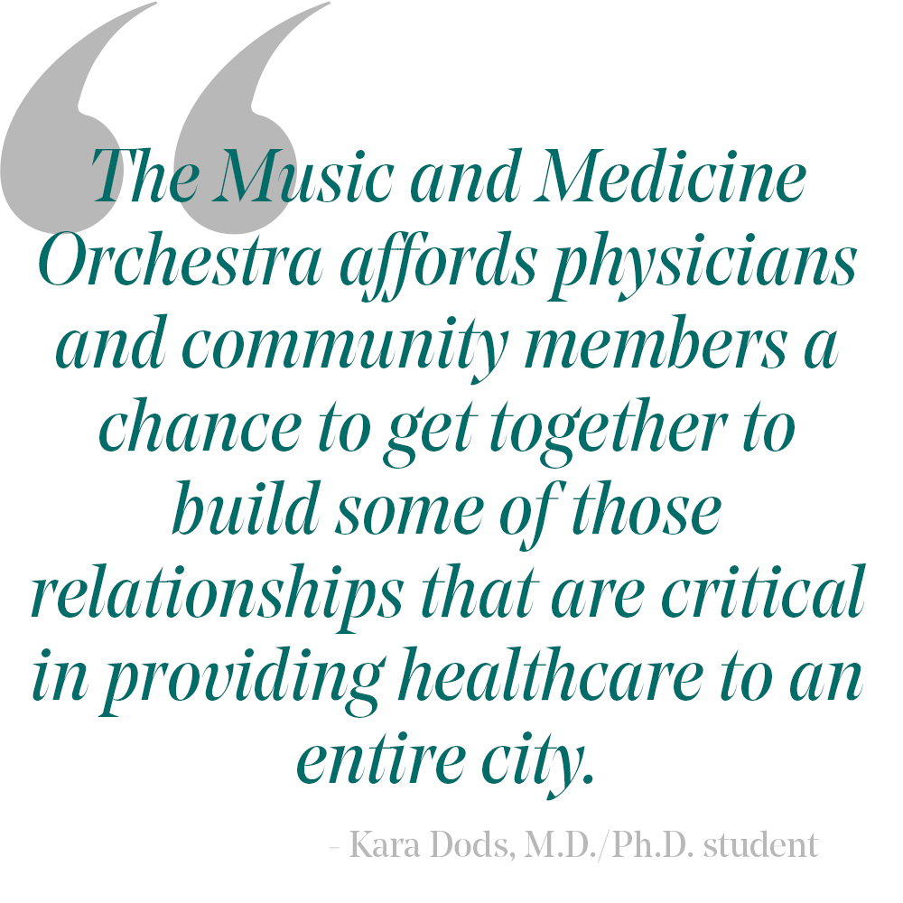 Pull quote: The Music and Medicine Orchestra affords physicians and community members a chance to get together to build some of those relationships that are critical in providing healthcare to an entire city.