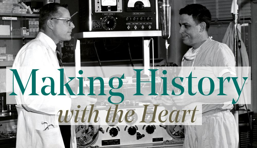 "Dr. Lower and Dr. Cleveland ""Making History With the Heart"""